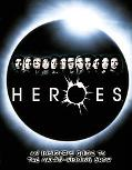 Heroes: An Insider's Guide to the Award-Winning Show