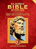 Classic Bible Stories: Jesus and Mark: The Road of Courage & Mark the Youngest Disciple (Bib...