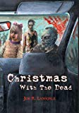 Christmas with the Dead [sig hc]
