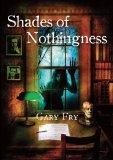 Shades of Nothingness [hc]