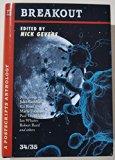 Postscripts #34/35 - Breakout (A Postscripts Anthology)