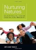 Nurturing Natures : Attachment and Children's Emotional, Sociocultural and Brain Development