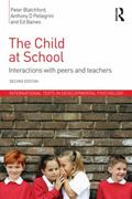 Child at School : Interactions with Peers and Teachers