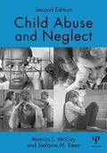 Child Abuse and Neglect : Second Edition