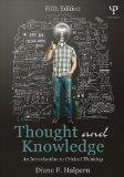 Thought and Knowledge: An Introduction to Critical Thinking