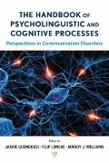 The Handbook of Psycholinguistic and Cognitive Processes: Perspectives in Communication Diso...
