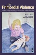 Primordial Violence: Spanking and Its Relation to Psychological Development, Violence, and C...