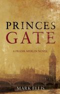 Princes Gate (Frank Merlin 1)