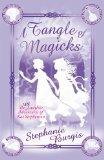 Tangle of Magicks (Unladylike Adventures of Kat Stephenson)