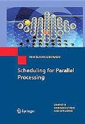Scheduling for Parallel Processing (Computer Communications and Networks)