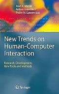 New Trends on Human-Computer Interaction: Research, Development, New Tools and Methods