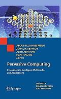 Pervasive Computing: Innovations in Intelligent Multimedia and Applications (Computer Commun...