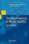 The Engineering of Mixed Reality Systems (Human-Computer Interaction Series)