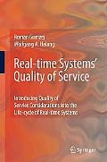 Real-time Systems' Quality of Service: Introducing Quality of Service Considerations in the ...