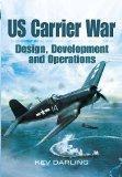 US CARRIER WAR: Design, Development and Operations