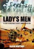 Lady's Men: The Saga of Lady Be Good and Her Crew