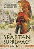Spartan Supremacy 412-371 BC