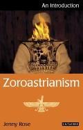 Zoroastrianism : An Introduction