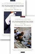 Fundamentalism in the Modern World (International Library of Political Studies)