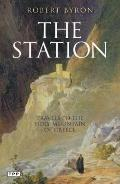 Station : Travels to the Holy Mountain of Greece