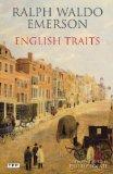 English Traits: A Portrait of 19th Century England