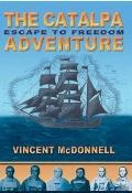 Catalpa Adventure : Escape to Freedom