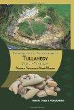 Archaeological Excavations at Tullahedy, County Tipperary: Neolithic Settlement in North Mun...