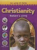 Christianity : Herbert's Story
