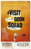 A Visit from the Goon Squad. by Jennifer Egan