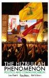 The Hizbullah Phenomenon: Politics and Communication