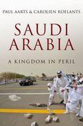 Saudi Arabia : A Kingdom in Peril