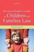 Social Worker's Guide to Children and Families Law