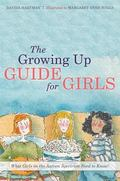 Growing up Guide for Girls : What Girls on the Autism Spectrum Need to Know!