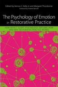 Psychology of Emotion in Restorative Practice : How Affect Script Psychology Explains How an...