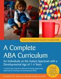 ABA Curriculum for Children with Autism Spectrum Disorders Aged 2-4 Years - Beginning Skills...