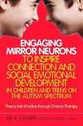 Engaging Mirror Neurons to Inspire Connection and Social Emotional Development in Children a...