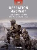 Operation Archery - The Commandos and the Vaagso Raid 1942