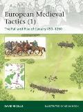 Medieval Cavalry Tactics : Europe AD 450-1250