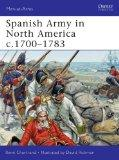 Spanish Army in North America c.1700-1783 (Men-at-Arms)
