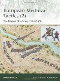 European Medieval Tactics (2): New Infantry, New Weapons 1260-1500 (Elite)