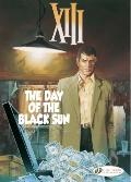 The Day of the Black Sun: XIII Vol. 1 (XIII (Cinebook))