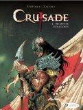 The Master of Machines: Crusade Vol. 3