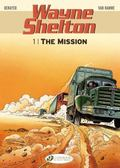 The Mission: Wayne Shelton Vol. 1