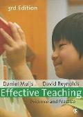 Effective Teaching : Evidence and Practice