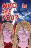 Who are You? (Full Flight Heroes and Heroines)