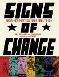 Signs of Change : Social Movement Cultures, 1960s to Now