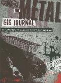 The Metal Gig Journal (Gig Journals)