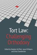 Tort Law : Challenging Orthodoxy