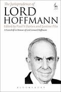 Jurisprudence of Lord Hoffmann : A Festschrift in Honour of Lord Leonard Hoffmann