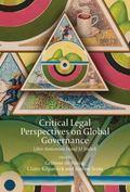 Critical Legal Perspectives on Global Governance : Liber Amicorum David M Trubek